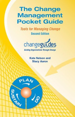 The Change Management Pocket Guide, Second Edition