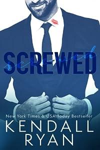 Screwed (Screwed, #1)