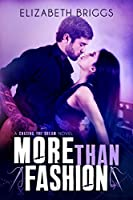 More Than Fashion (Chasing the Dream #3)