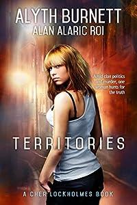 Territories: A Cher Lockholmes Book