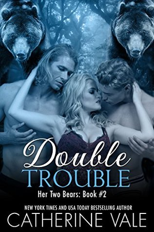 Double Trouble (Her Two Bears, #2)
