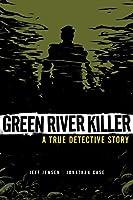 Green River Killer: A True Detective Story