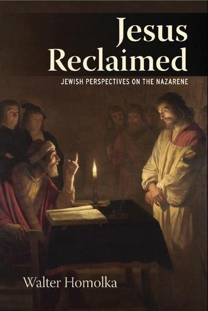 Jesus Reclaimed  Jewish Perspectives on the Nazarene