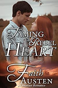 Taming a Rebel Heart