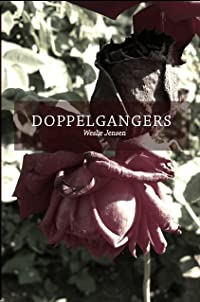 Doppelgangers (The Veiled Doppelgangers Series, #1)