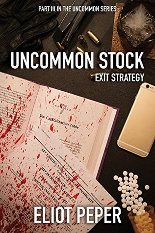 Uncommon Stock by Eliot Peper