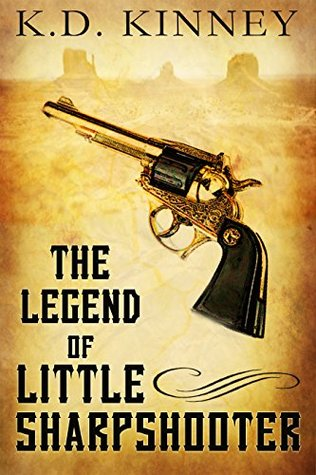 The Legend of Little Sharpshooter