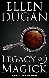 Legacy of Magick (Legacy of Magick, #1)