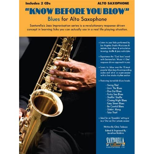 Know Before You Blow - Blues for Alto Saxophone by Chris Tedesco