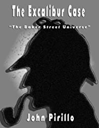 The Excalibur Case, A Sherlock Holmes Story