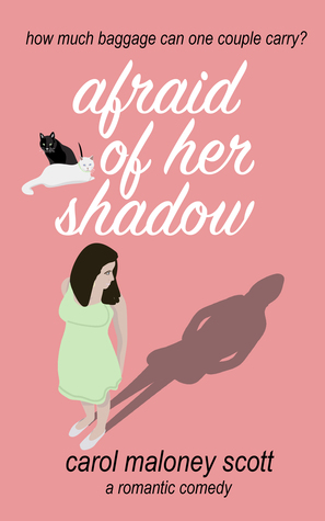 Afraid of Her Shadow (Rom-Com on the Edge #3)