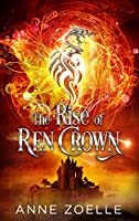 The Rise of Ren Crown