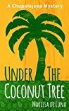 Under the Coconut Tree (Chupplejeep Mystery #1)