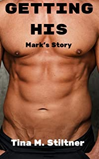 Getting His: Mark's Story