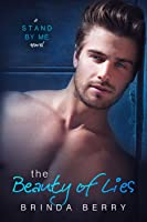 The Beauty of Lies (Stand by Me, #1)