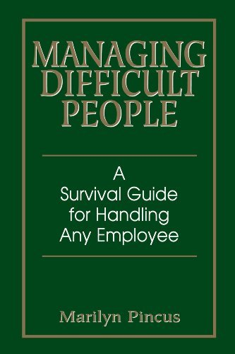 Managing-Difficult-People-A-Survival-Guide-For-Handling-Any-Employee