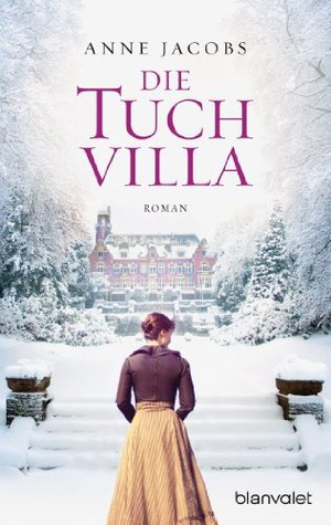 Die Tuchvilla by Anne Jacobs