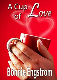 A Cup of Love (A Christian romantic novella)