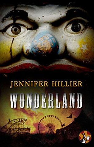 Book review: Wonderland by Jennifer Hillier