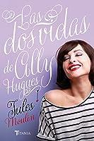 Las dos vidas de Ally Hughes