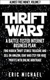 Thrift Wars [Updated Fall 2016] by Eric Michael