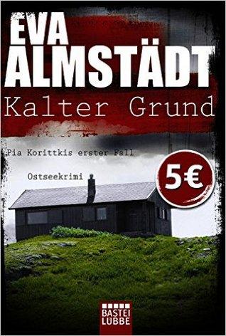 Kalter Grund by Eva Almstädt