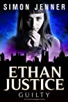 Ethan Justice: Guilty (Ethan Justice, #4)