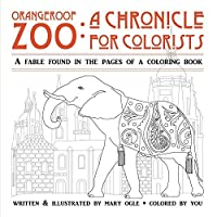 Orangeroof Zoo: A Chronicle for Colorists