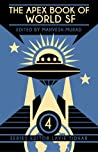 The Apex Book of World SF 4 (Apex Book of World SF #4)