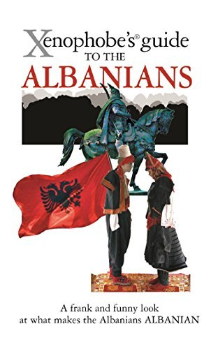 Xenophobe's Guide to the Albanians