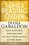 Diana Gabaldon Series Reading Order: Outlander Series, Lord John Grey Series, all short stories, novellas, and all other works