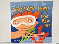 Way Down Deep in the Deep Blue Sea Edition: first