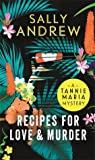 Recipes for Love and Murder (Tannie Maria Mystery, #1) - Sally Andrew