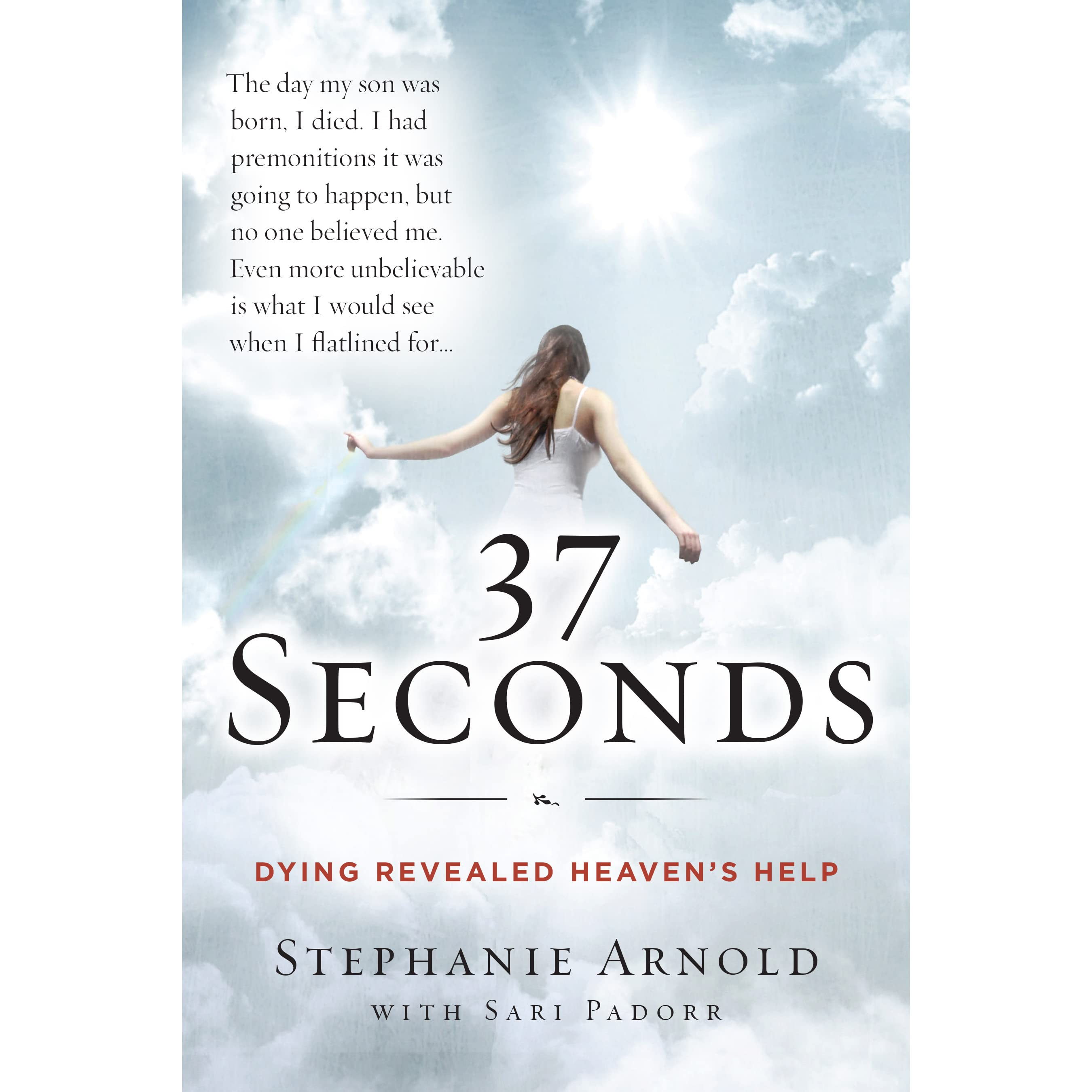 For One More Day Book Report  37 Seconds Dying Revealed Heaven S Help A  Mother S Journey By 37 Seconds Dying Revealed Heaven S Help A Mother S  Journey By