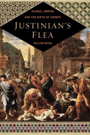 Justinian's Flea by William Rosen