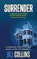 Surrender (Morgan Jane Winters Murder Mysteries #1)