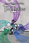 The Indies: Five Artists. No Quitting