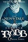 The Nun's Tale: The Owen Archer Series - Book Three