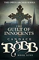 The Guilt of Innocents (Owen Archer, #9)