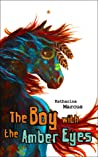 The Boy with the Amber Eyes (Hawthorne Horses, #2)