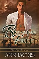 Breaking Free (The Oil Barons #6)