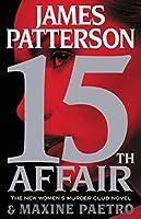15th Affair (Women's Murder Club #15)