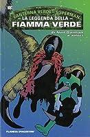 Lanterna Verde/Superman: La leggenda della fiamma verde