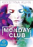 Das erste Opfer (Monday Club #1)