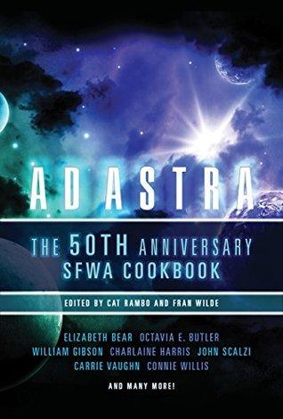 Ad Astra: The 50th Anniversary SFWA Cookbook