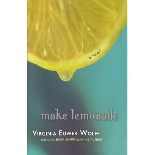 Read Make Lemonade Make Lemonade 1 By Virginia Euwer Wolff