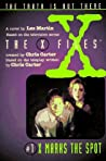 X Marks the Spot (The X-Files: Middle Grade, #1)