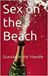 Sex on the Beach: Scandal in the 'Handle