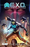 E.X.O. - The Legend of Wale Williams, Part One by Roye Okupe