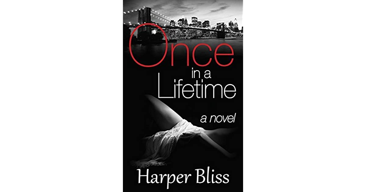 once in a lifetime harper bliss